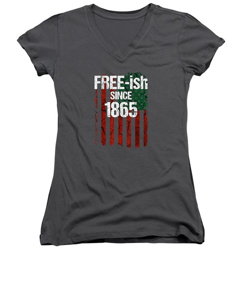 Free-ish Since 1865 Juneteenth Day Flag Black Pride Tshirt Women's V-Neck
