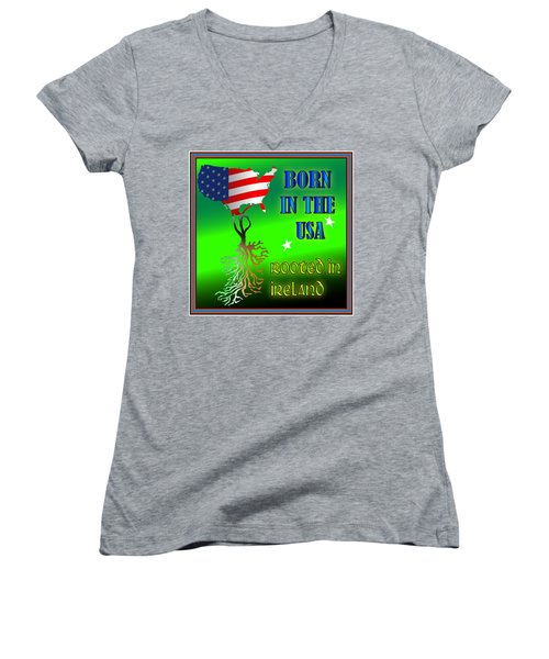 Born In The Usa Rooted In Ireland Women's V-Neck (Athletic Fit)