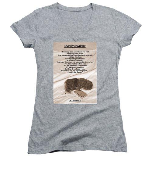 Loosely Speaking Women's V-Neck T-Shirt