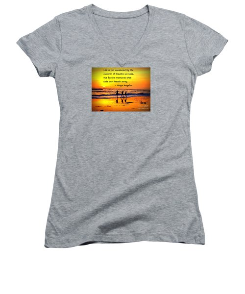 Moments That Take Our Breath Away - Maya Angelou Women's V-Neck T-Shirt (Junior Cut) by Shelia Kempf