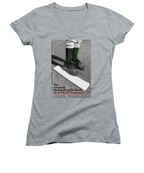 The Greatest Inning Ever Pitched Women's V-Neck (Athletic Fit)