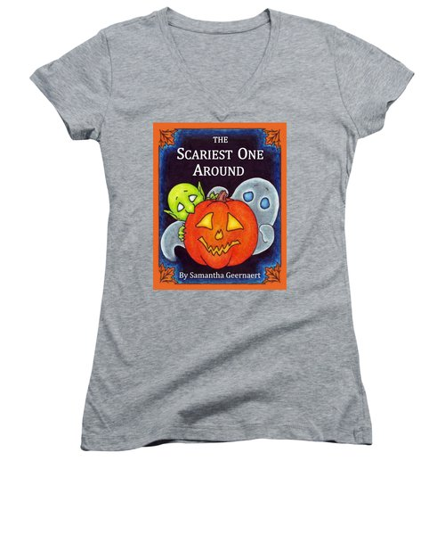 The Scariest One Around Women's V-Neck T-Shirt (Junior Cut)