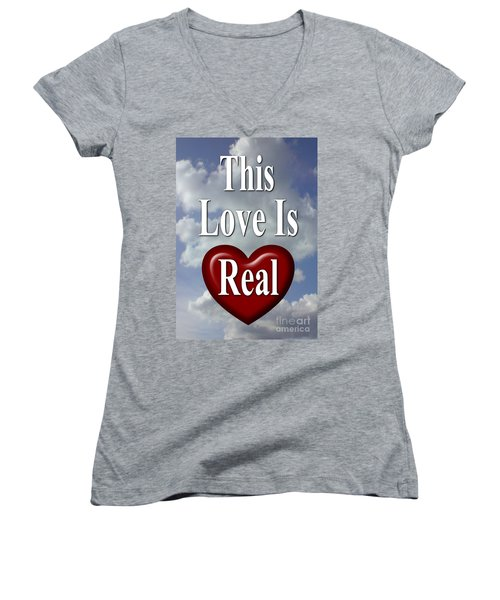 This Love Is Real Women's V-Neck