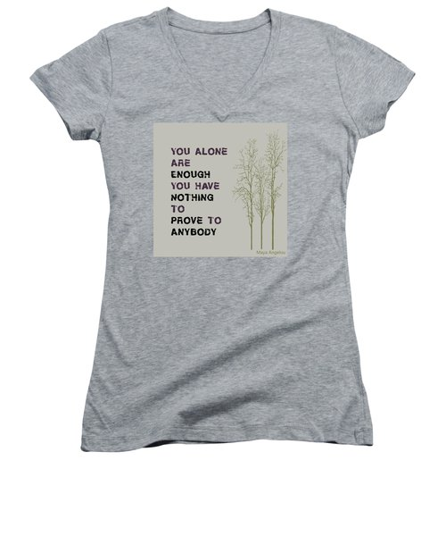 You Alone Are Enough - Maya Angelou Women's V-Neck