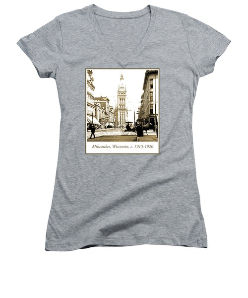 Downtown Milwaukee, C. 1915-1920, Vintage Photograph Women's V-Neck