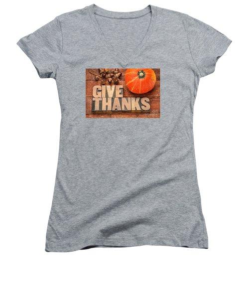 give thanks - Thanksgiving concept  Women's V-Neck
