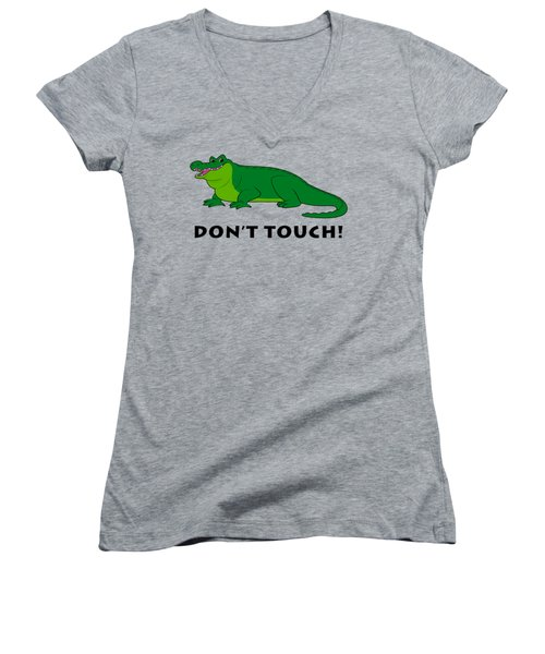 Alligator Don't Touch Women's V-Neck T-Shirt (Junior Cut) by A