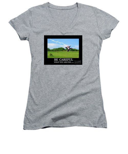 Be Careful Of What You Ask For Women's V-Neck T-Shirt
