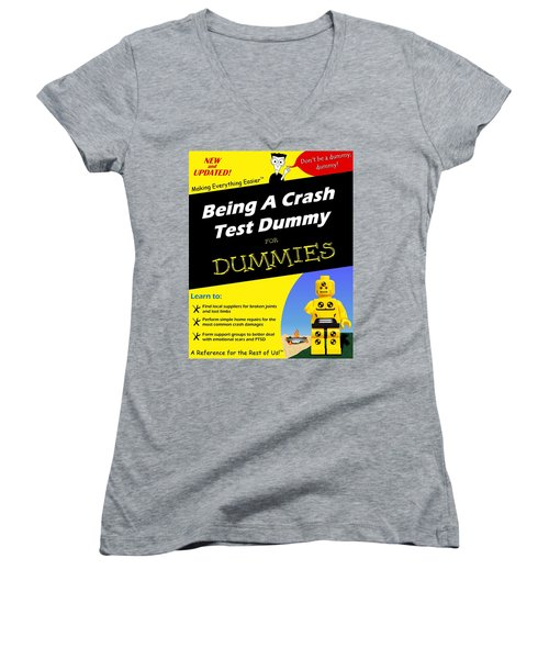 Women's V-Neck T-Shirt (Junior Cut) featuring the photograph Being A Crash Test Dummy For Dummies by Mark Fuller