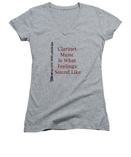 Clarinet Is What Feelings Sound Like 5574.02 Women's V-Neck