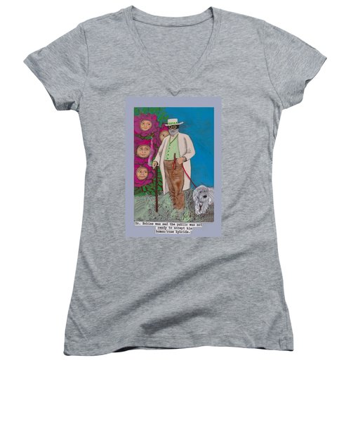 Dr. Robins And The Human/rose Hybrids Women's V-Neck