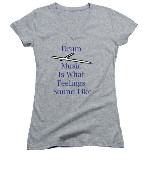 Drum Is What Feelings Sound Like 5578.02 Women's V-Neck (Athletic Fit)
