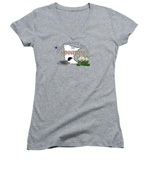 Everything's Better In Minnesota Women's V-Neck T-Shirt (Junior Cut) by Pharris Art