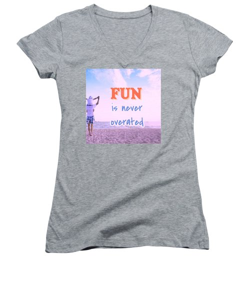 Fun Is Never Overated Women's V-Neck (Athletic Fit)
