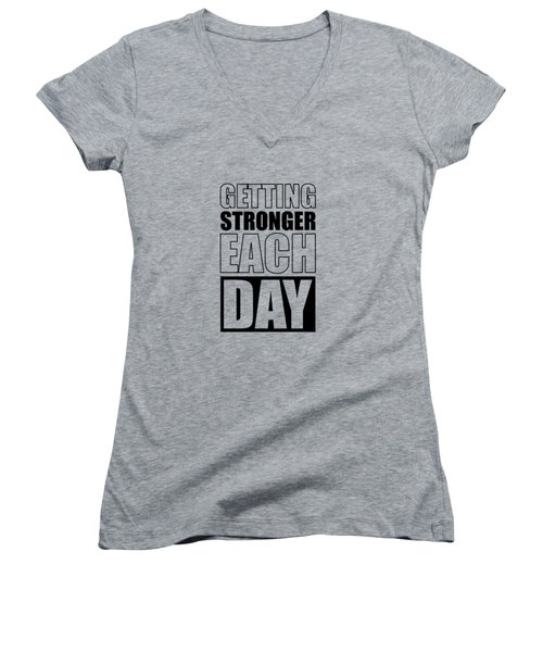 Getting Stronger Each Day Gym Motivational Quotes Poster Women's V-Neck