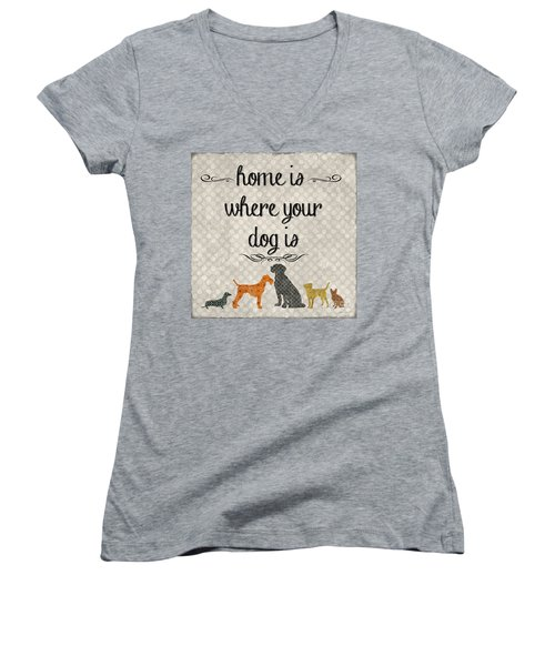 Home Is Where Your Dog Is-jp3039 Women's V-Neck T-Shirt (Junior Cut) by Jean Plout
