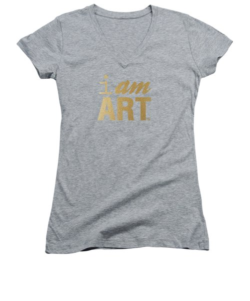 I Am Art- Gold Women's V-Neck