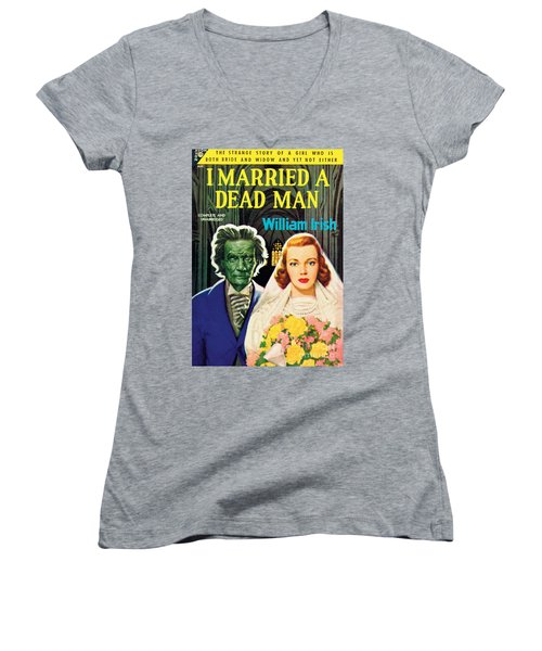 I Married A Dead Man Women's V-Neck (Athletic Fit)