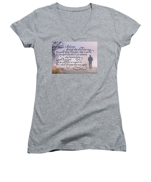 I Shall Pass This Way But Once Women's V-Neck