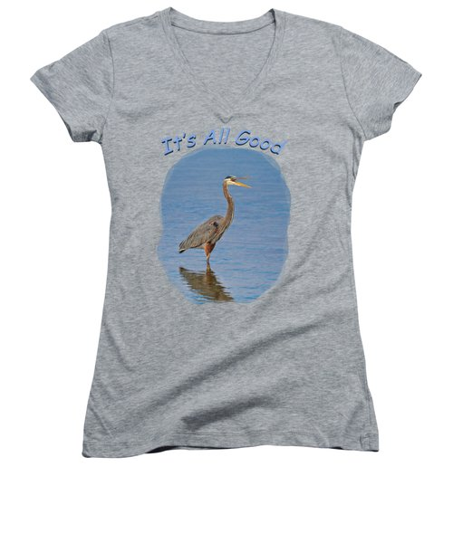 It's All Good 2 Women's V-Neck T-Shirt