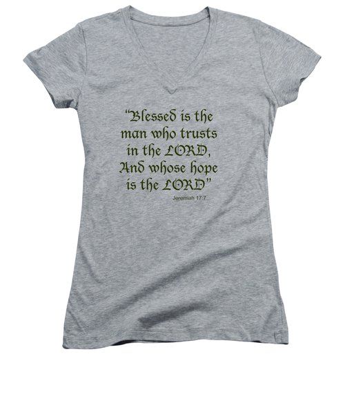 Jeremiah 17 7 Blessed Is The Man Women's V-Neck