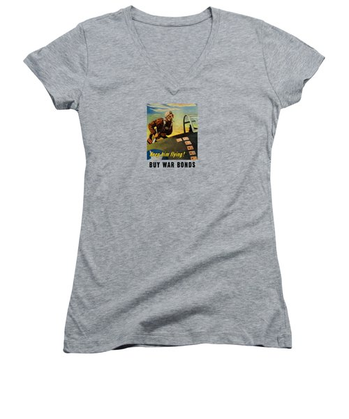 Women's V-Neck T-Shirt (Junior Cut) featuring the painting Keep Him Flying - Buy War Bonds  by War Is Hell Store