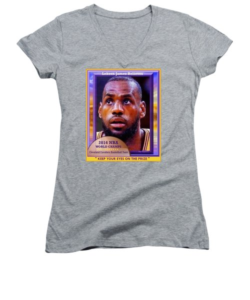 Lebron James Believes Women's V-Neck T-Shirt (Junior Cut) by Ray Tapajna
