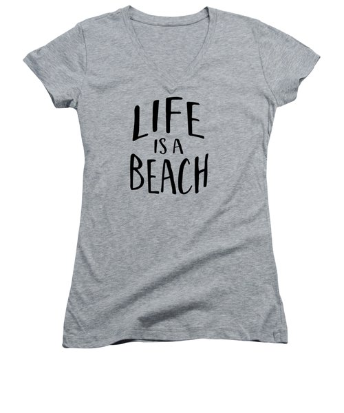 Life Is A Beach Words Black Ink Tee Women's V-Neck (Athletic Fit)