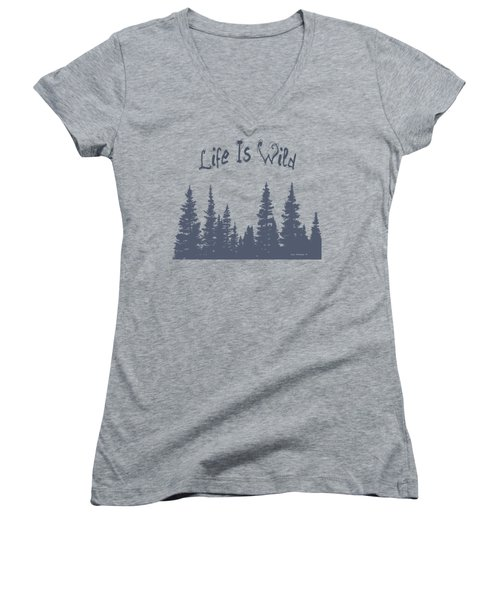 Life Is Wild Women's V-Neck (Athletic Fit)