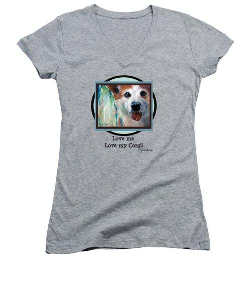 Love Me Love My Corgi Women's V-Neck T-Shirt