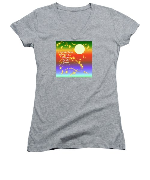 Women's V-Neck T-Shirt (Junior Cut) featuring the digital art Love You To The Moon And Back by Kathleen Sartoris