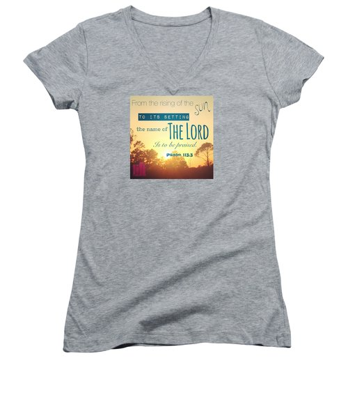 From The Rising Of The Sun Women's V-Neck T-Shirt (Junior Cut) by LIFT Women's Ministry designs --by Julie Hurttgam