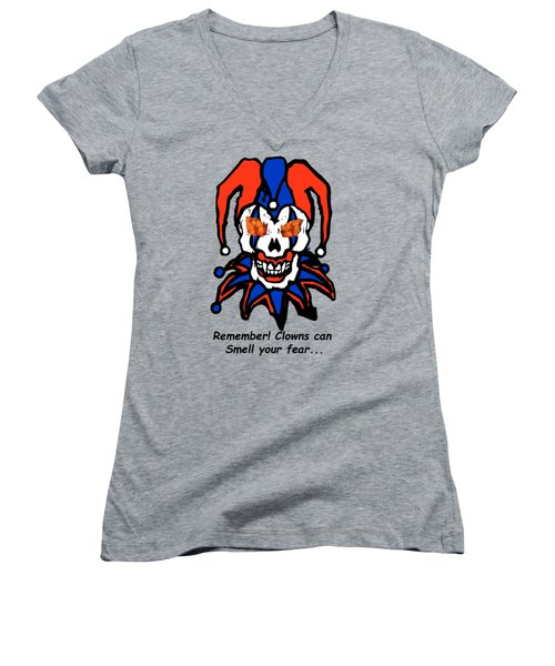 Remember Clowns Can Smell Your Fear Women's V-Neck T-Shirt (Junior Cut) by Jeff Folger