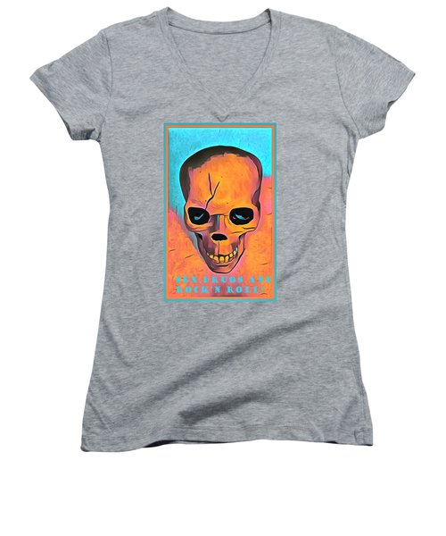 Women's V-Neck T-Shirt (Junior Cut) featuring the digital art Sex Drugs And Rock N Roll by Floyd Snyder