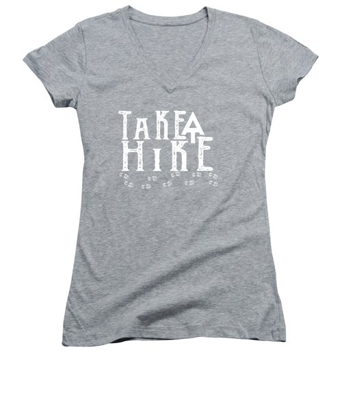 Take A Hike  Women's V-Neck (Athletic Fit)
