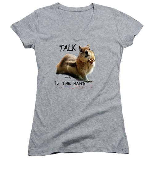 Talk To The Hand Women's V-Neck