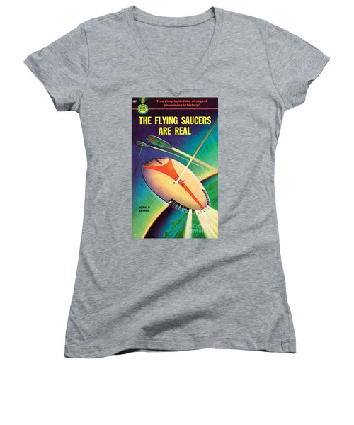 The Flying Saucers Are Real Women's V-Neck T-Shirt
