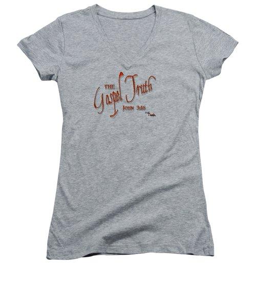 The Gospel Truth T Shirt Women's V-Neck (Athletic Fit)