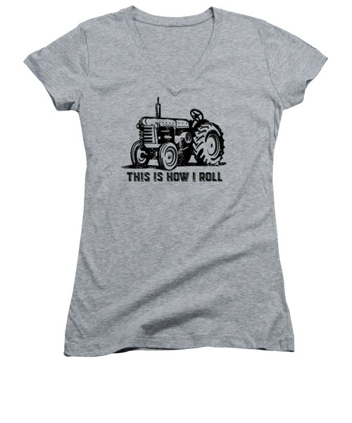 This Is How I Roll Tee Women's V-Neck T-Shirt (Junior Cut) by Edward Fielding