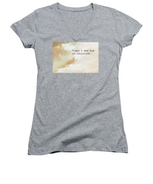 Today I Saw God In Intuition Women's V-Neck