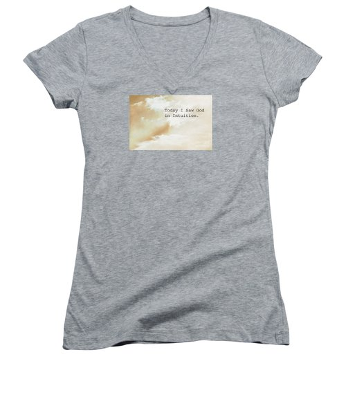 Today I Saw God In Intuition Women's V-Neck (Athletic Fit)