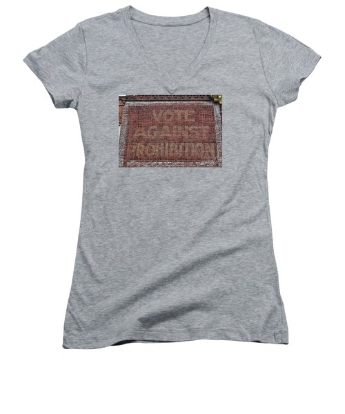 Women's V-Neck T-Shirt (Junior Cut) featuring the photograph Vote Against Prohibition 2 by Paul Ward
