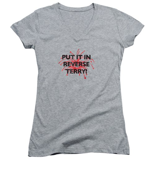 Put It In Reverse Terry Funny T Shirt Viral Trend Women's V-Neck