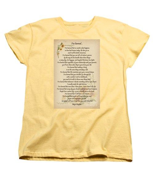 I've Learned Women's T-Shirt (Standard Cut) by Olga Hamilton