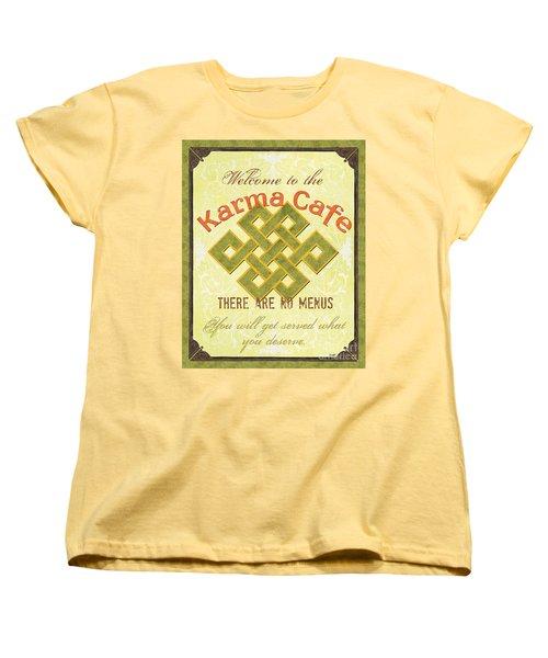 Karma Cafe Women's T-Shirt (Standard Cut) by Debbie DeWitt