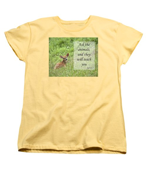 Women's T-Shirt (Standard Cut) featuring the photograph Ask The Animals by Jeannette Hunt