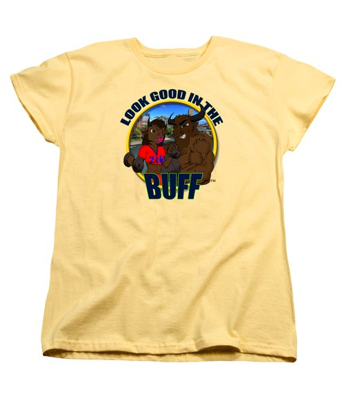 02 Look Good In The Buff Women's T-Shirt (Standard Cut) by Michael Frank Jr