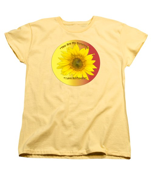You Are My Sunshine Women's T-Shirt (Standard Cut) by Thomas Young
