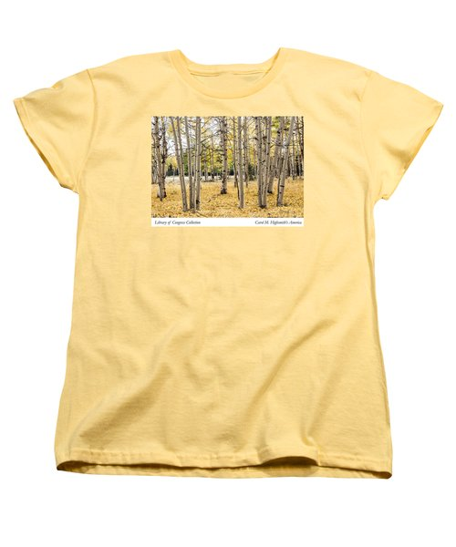 Aspens In Conejos County In Colorado, Near The New Mexico Border Women's T-Shirt (Standard Cut) by Carol M Highsmith