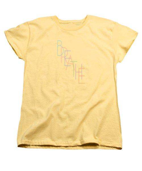 Breathe Women's T-Shirt (Standard Fit)